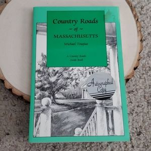 Country Roads of Massachusetts Tougias Autographed